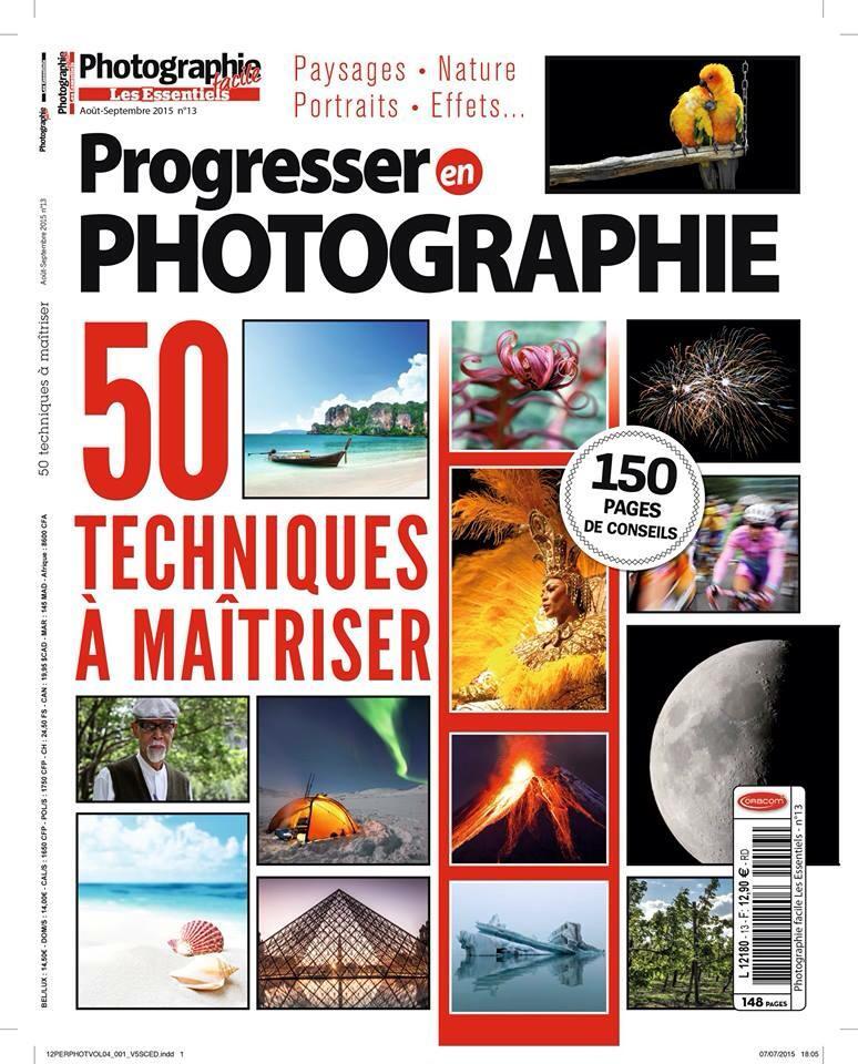 12 - Aout 2015 - Progresser en Photographie, 50 technique, interview portfolio et 4 pages macro proxi