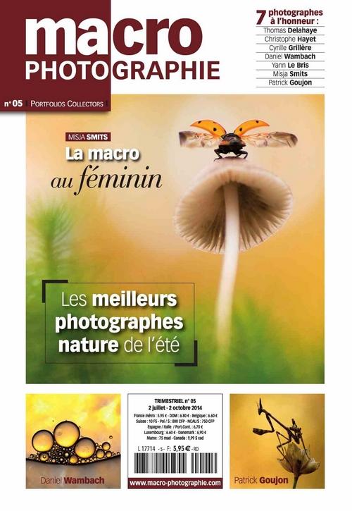 5 - Macrophotographie 5, juillet 2014, Portfolio 10 pages et interview